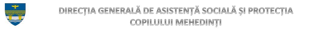 Direcţia Generală de Asistenţă Socială şi Protecţia Copilului Mehedinţi